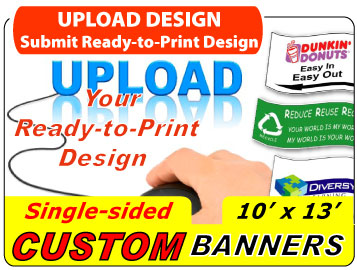 Upload Your 10x13 Custom Banner Design