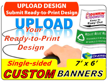 Upload Your 7x6 Custom Banner Design